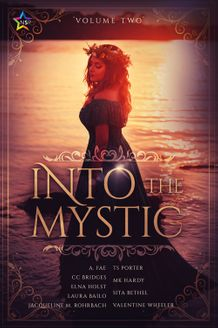Into the Mystic, Vol. 2